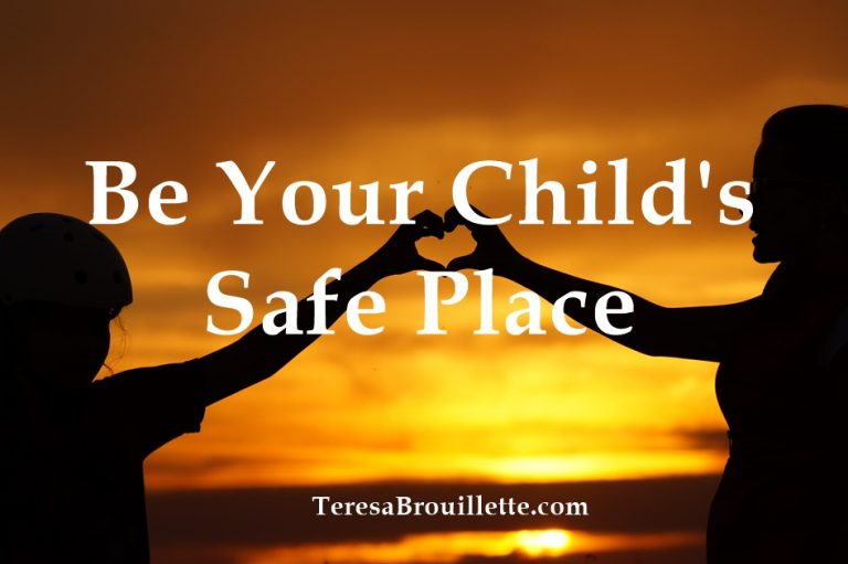 Be Your Child's Safe Place