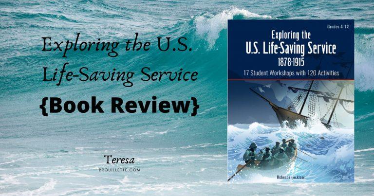 Exploring the U.S. Life-Saving Service 1878-1915 {Book Review}
