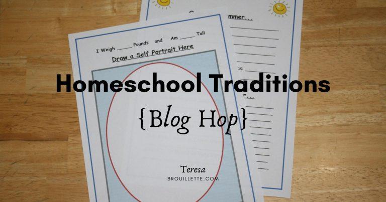 Homeschool Traditions {Blog Hop}
