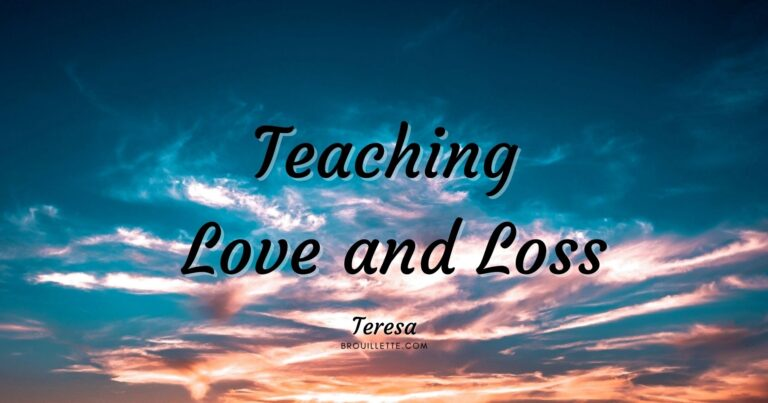 Teaching Love and Loss
