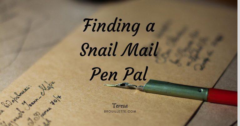 Finding a Snail Mail Pen Pal