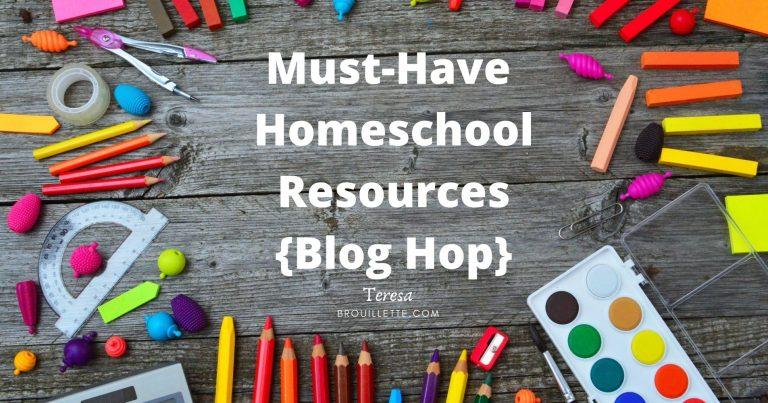 Must-Have Homeschool Resources {Blog Hop}