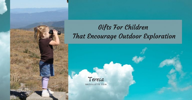 Gifts For Children That Encourage Outdoor Exploration