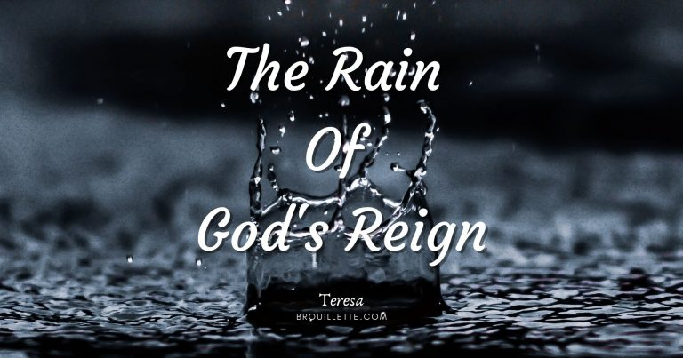 The Rain Of God's Reign