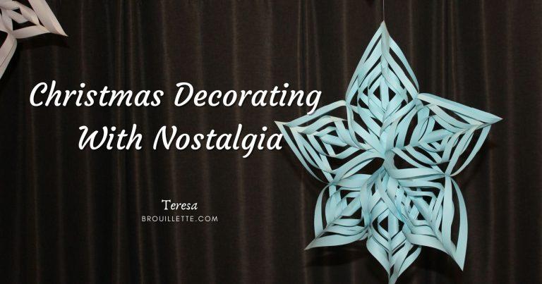 Christmas Decorating With Nostalgia